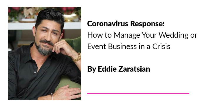 Coronavirus Response: How to Manage Your Wedding or Event Business in a Crisis