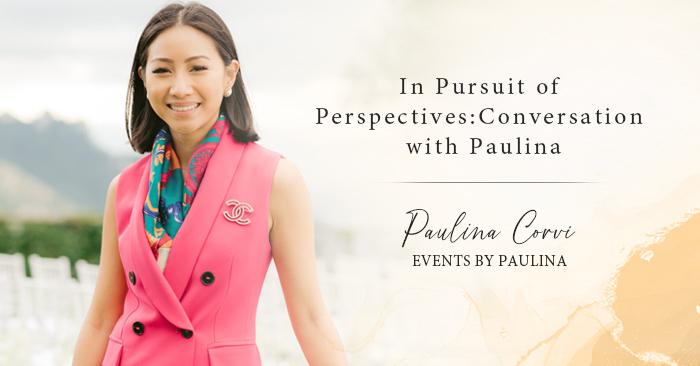 In Pursuit of Perspectives: Conversation with Wedding Planner, Paulina