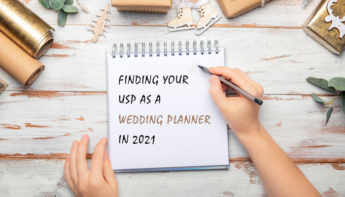 Finding your USP as a wedding planner in 2021